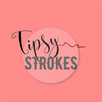Tipsy Strokes